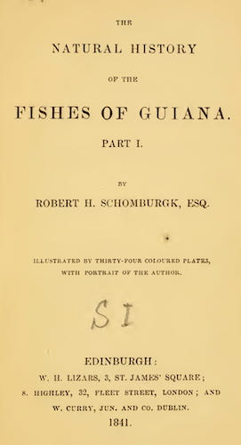 The Natural History of the Fishes of Guiana Vol. 1 (1841)