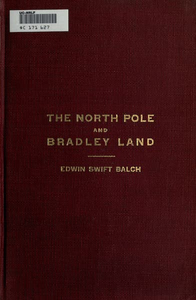 The North Pole and Bradley Land - Front Cover (1913)