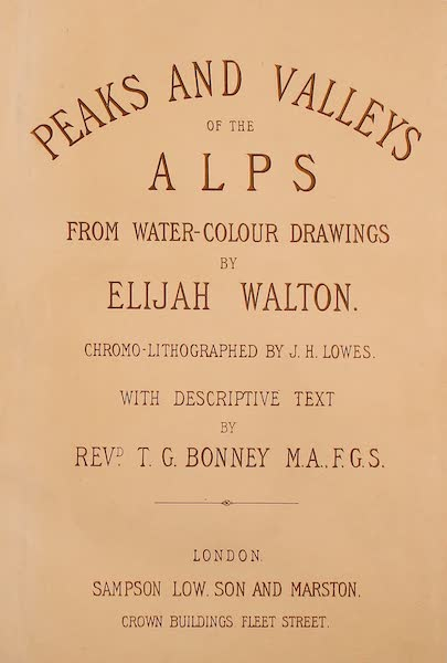 The Peaks & Valleys of the Alps - Illustrated Title Page (1868)