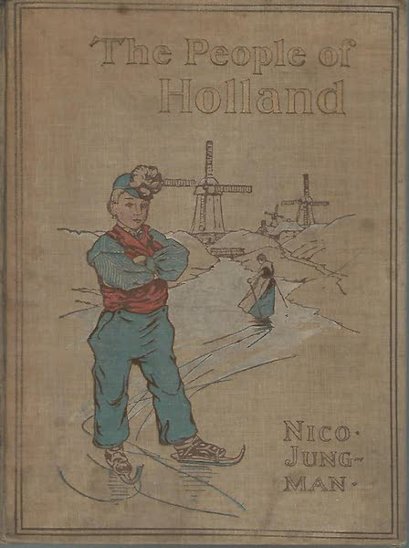 The People of Holland - Front Cover (1910)