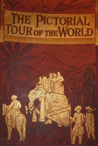World - The Pictorial Tour of the World