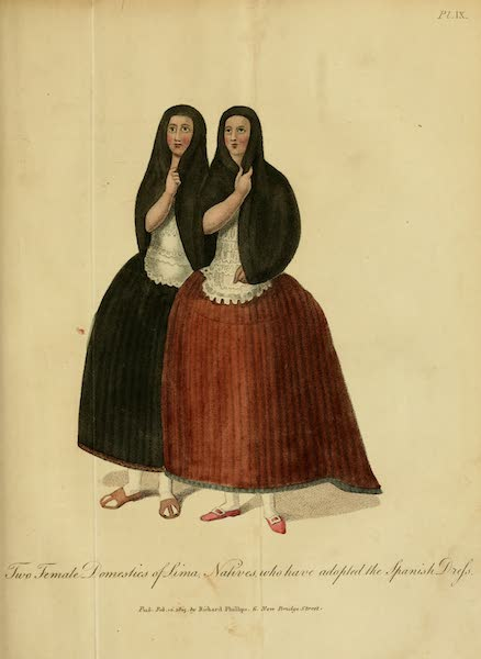 The Present State of Peru - Two Female Domestics of Lima, Natives who have adopted the Spanish Dress (1805)