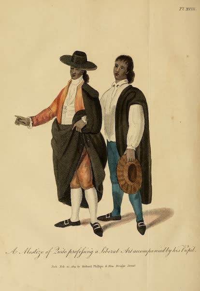 The Present State of Peru - A Mestizo of Quito professing a Liberal Art accompanied by his Pupil (1805)