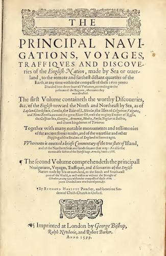 Exploration - The Principal Navigations, Voyages, Traffiques and Discoveries of the English Nation