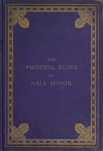 Archaeology - The Principal Ruins of Asia Minor