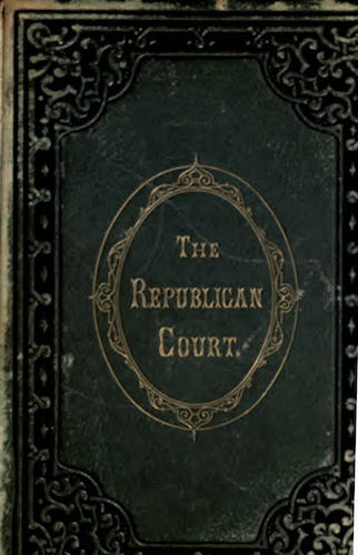 California Digital Library - The Republican Court