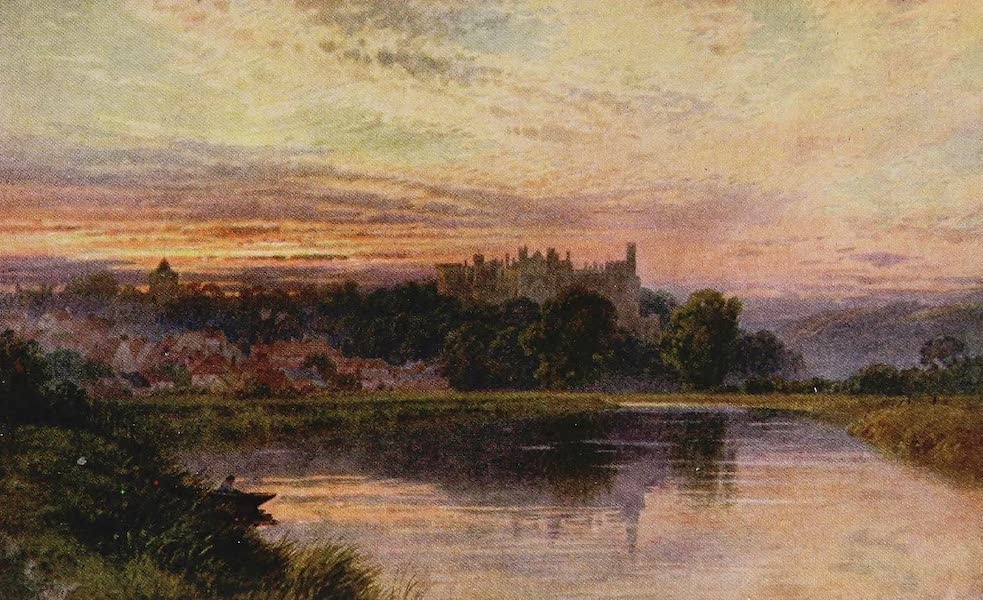 The Rivers and Streams of England Painted and Described - The Arun, Arundel Castle, Sussex (1909)