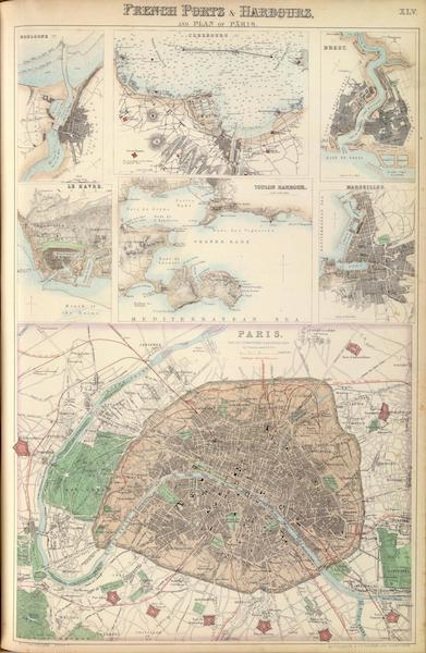 The Royal Illustrated Atlas - French Ports and Harbours and Plan of Paris (1872)