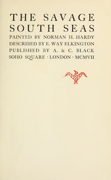 The Savage South Seas, Painted and Described - Title Page (1907)