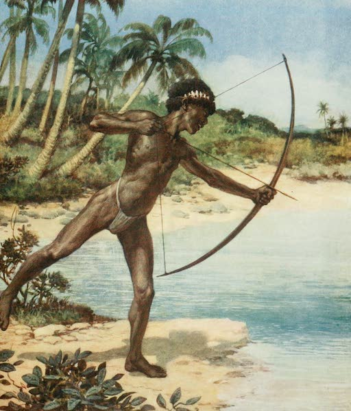 The Savage South Seas, Painted and Described - Native Archer shooting Fish, British Solomon Islands (1907)