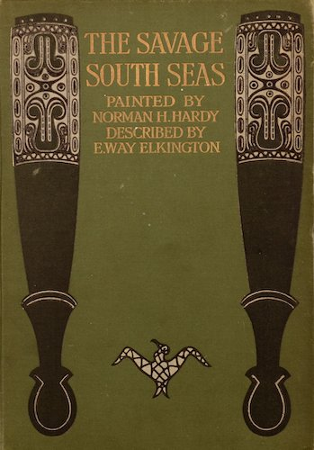 Chromolithography - The Savage South Seas, Painted and Described