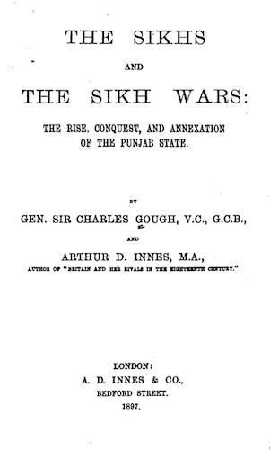 The Sikhs and the Sikh Wars (1897)