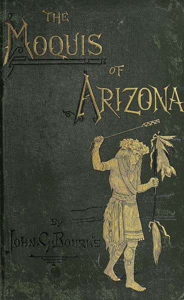 The Snake-Dance of the Moquis of Arizona - Front Cover (1884)