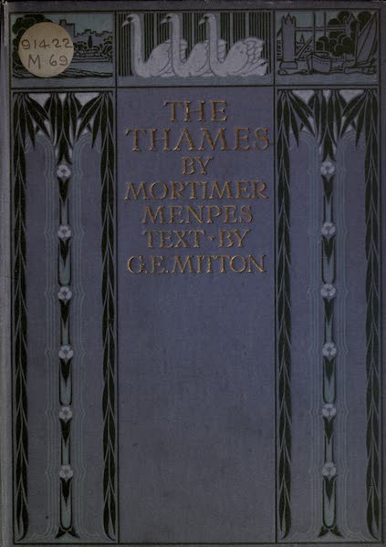 The Thames by Mortimer Menpes - Front Cover (1906)