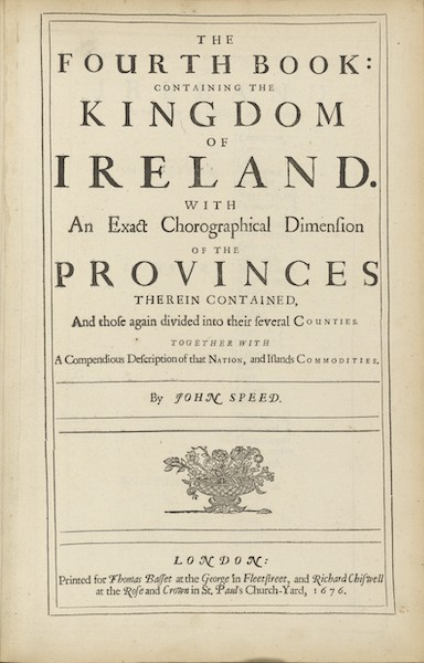 The Theatre of the Empire of Great-Britain - The Fourth Book - Ireland (1676)