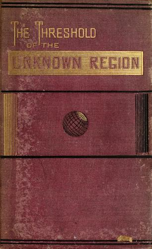 California Digital Library - The Threshold of the Unknown Region