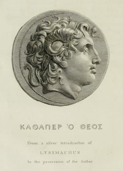 The Tomb of Alexander - Coin of Alexander from a Silver Tetradrachm of Lysimachus (1805)