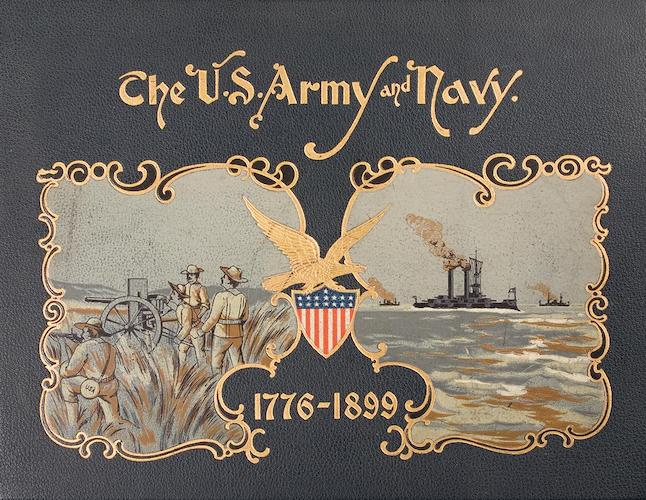 Spanish-American War - The United States Army and Navy 1776-1899