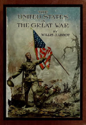 World War I - The United States in the Great War