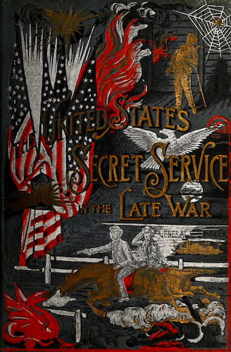 Civil War - The United States Secret Service in the Late War