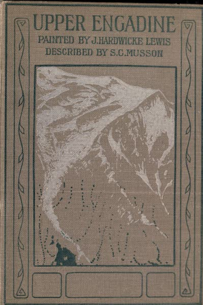 The Upper Engadine Painted and Described - Front Cover (1907)