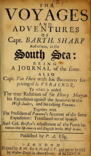 The Voyages and Adventures of Capt. Barth. Sharp and Others (1684)