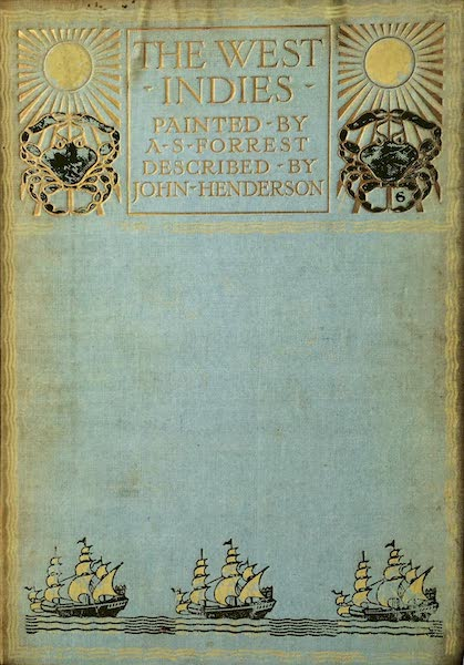 The West Indies, Painted and Described - Front Cover (1905)