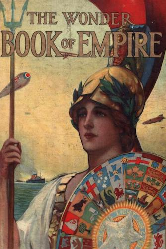 Colonialism - The Wonder Book of Empire