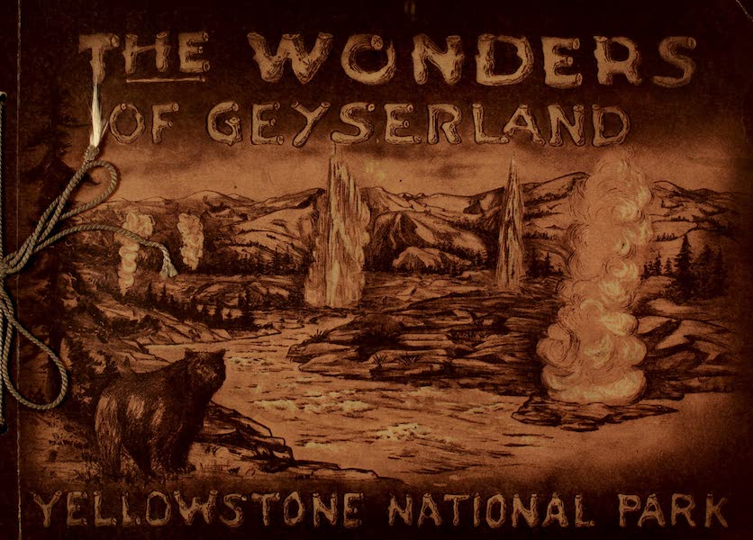 The Wonders of Geyserland - Front Cover (1913)