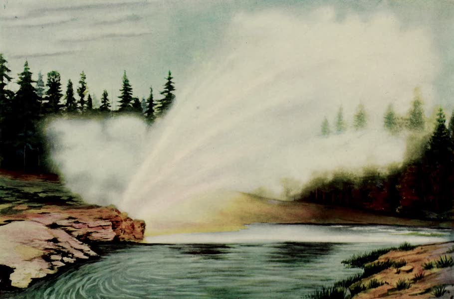The Wonders of Geyserland - Riverside Geyser, Upper Geyser Basin, Yellowstone Park (1913)