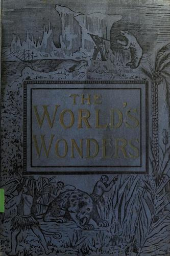 Exploration - The World's Wonders