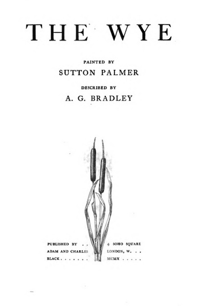The Wye Painted and Described - Title Page (1910)