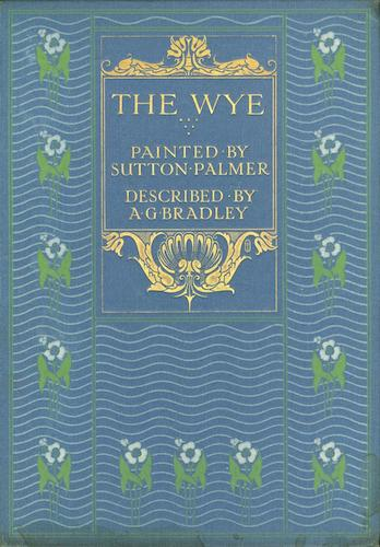 Chromolithography - The Wye Painted and Described