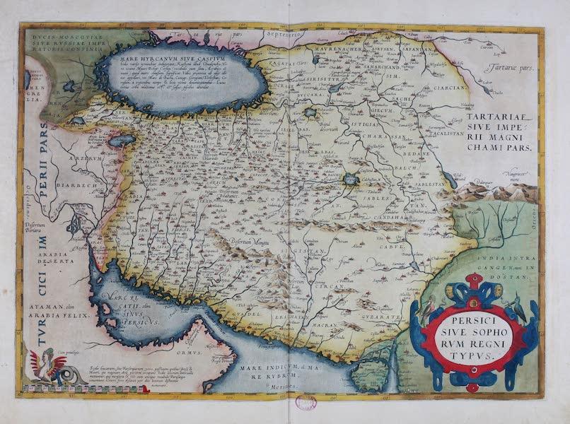 Theatrum Orbis Terrarum - Persicic Sive Sophorum Regni Typus (1570)