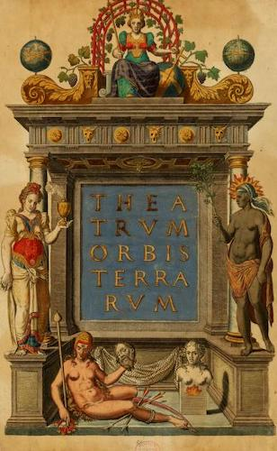 Geography - Theatrum Orbis Terrarum