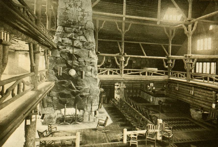 Three Wonderlands of the American West - Entrance Hall, Old Faithful Inn, Yellowstone Park (1912)