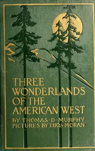 See America First - Three Wonderlands of the American West