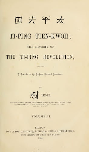 Ti-Ping Tien-Kwoh; The History of the Ti-Ping Revolution Vol. 2
