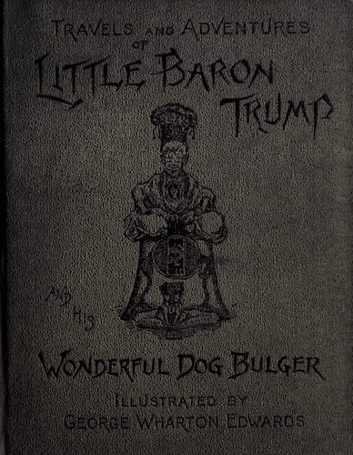 Travels and Adventures of Little Baron Trump (1890)