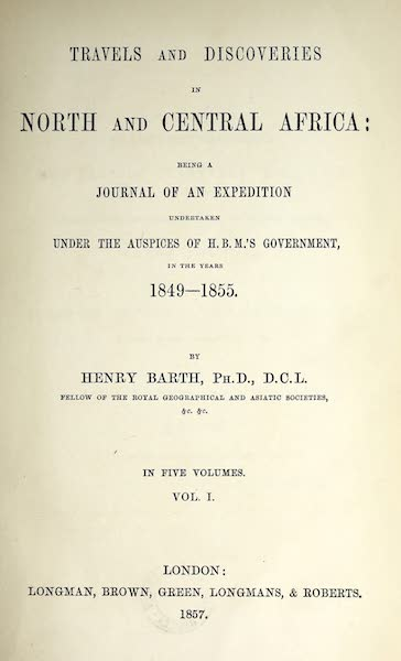 Travels and Discoveries in North and Central Africa Vol. 1 - Title Page (1857)
