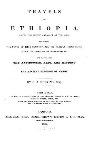 Travels in Ethiopia, Above the Second Cataract of the Nile (1835)