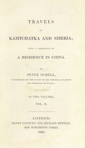 Travels in Kamtchatka and Siberia Vol. 1