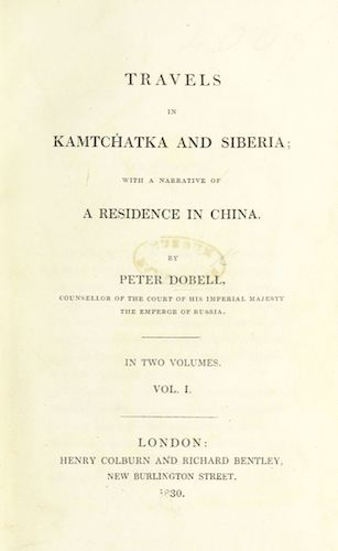 Travels in Kamtchatka and Siberia Vol. 2