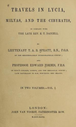 Natural History - Travels in Lycia, Milyas, and the Cibyratis Vol. 1