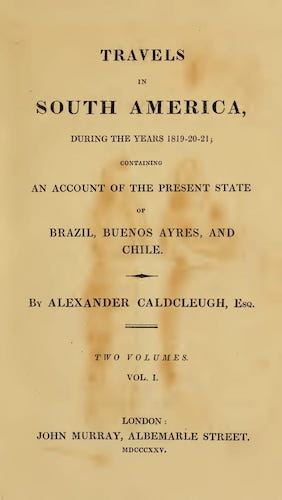 Andes - Travels in South America Vol. 1