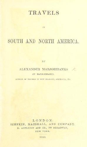 Andes - Travels in South and North America