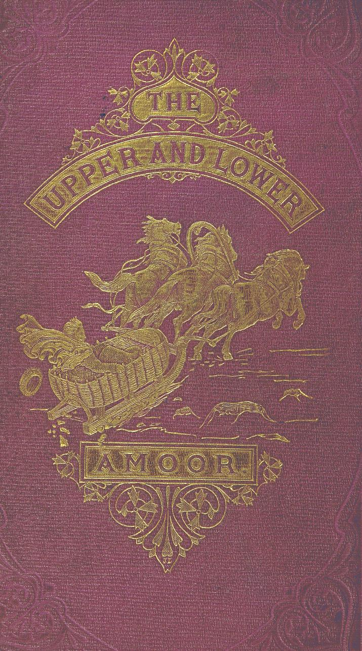 Travels in the Regions of the Upper and Lower Amoor - Front Cover (1860)