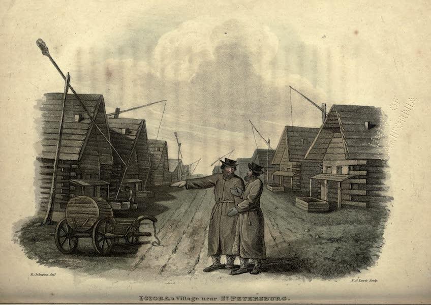 Travels Through Part of the Russian Empire - Igoria a Village near St Petersburg (1815)