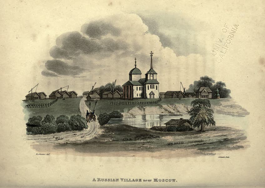 Travels Through Part of the Russian Empire - A Russian Village near Moscow (1815)