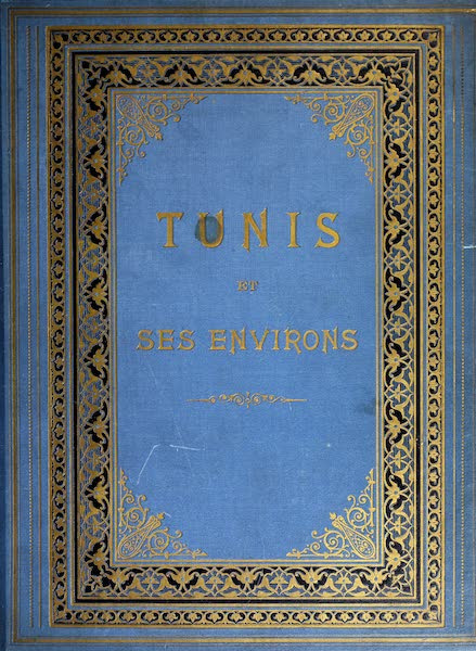 Tunis et ses Environs - Front Cover (1892)